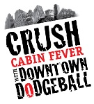 Crush Cabin Fever with Downtown Dodgeball